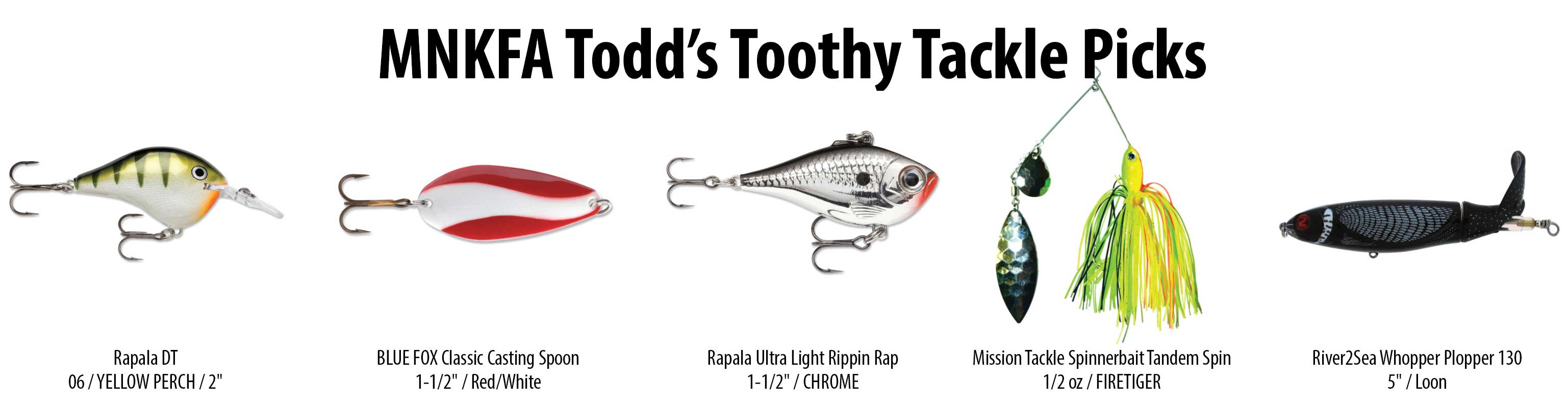Toothy Tackle Picks